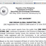 The Securities and Exchange Commission (SEC) advised the public to be wary about transacting investment-related matters with One Dream Global Marketing, Inc. With an office in Lipa City, this networking scheme promised multiple returns, but its lead officials are nowhere to be found. (screengrab from SEC website)